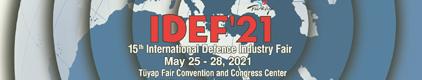 15-я Международная выставка оборонной отрасли «IDEF 2021» пройдет с 25 по 28 мая 2021 года в городе Стамбул, Турция