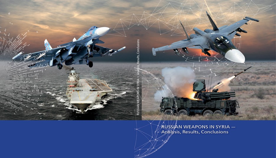 Russian Weapons in Syria — Analysis, Results, Conclusions